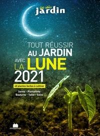 Guylaine Goulfier - Tout réussir au jardin avec la Lune - 40 plantes faciles à cultiver.