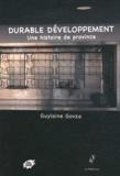 Guylaine Govza - Durable développement - Une histoire de province.