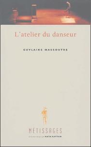 Guylaine Massoutre - L'atelier du danseur.