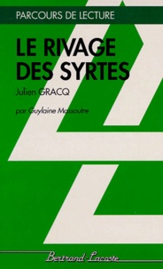 """Guylaine Massoutre - """"Le rivage des Syrtes"""", Julien Gracq."""