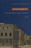 Guylaine Massoutre - Renaissances - Vivre avec Joyce, Aquin, Yourcenar.