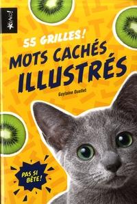 Guylaine Ouellet - Mots cachés illustrés - 55 grilles !.