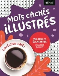 Guylaine Ouellet - Mots cachés illustrés - 150 grilles éclatantes.