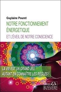 Notre fonctionnement énergétique et léveil de notre conscience.pdf