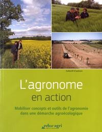 Guylaine Viard - L'agronome en action - Mobiliser concepts et outils de l'agronomie dans une démarche agroécologique.
