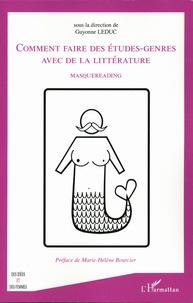 Guyonne Leduc - Comment faire des études-genres avec de la littérature - Masquereading.