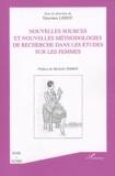 Guyonne Leduc - Nouvelles sources et nouvelles méthodologies de recherche dans les études sur les femmes.