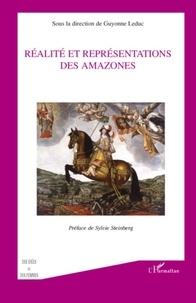 Guyonne Leduc - Réalité et représentations des Amazones.