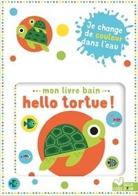 Gwé - Mon livre bain - Hello tortue !.
