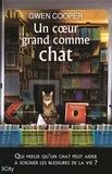 Gwen Cooper - Un coeur grand comme chat.