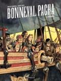 Gwen de Bonneval et Hugues Micol - Bonneval pacha Tome 1 : L'insoumis.