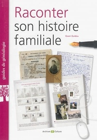 Gwen Guidou - Raconter son histoire familiale.