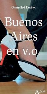 Gwen-Haël Denigot - Buenos Aires en v.o..