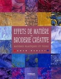 Effets de matière en broderie créative - Matières plastiques et tissus.pdf