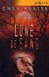 Gwen Hunter - Lune de sang.