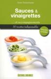 Gwen Rassemusse - Sauces, vinaigrettes et accompagnements.