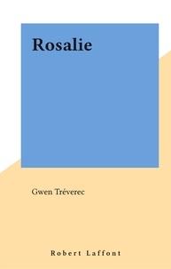 Gwen Treverec - Rosalie.