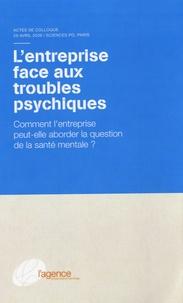 Gwénaël Berthélemé et Claire Le Roy-Hatala - L'entreprise face aux troubles psychiques - Comment l'entreprise peut-elle aborder la question de la santé mentale ?.