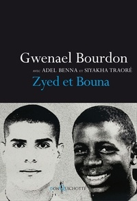 Gwenael Bourdon et Adel Benna - Zyed et Bouna.