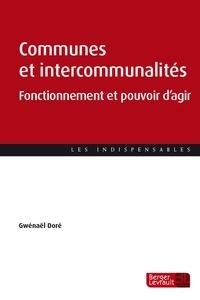 Gwenaël Doré - Communes et intercommunalités - Fonctionnement et pouvoir d'agir.