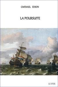Gwenael Edson - La poursuite.