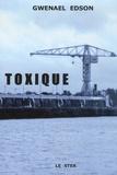 Gwenael Edson - Toxique.