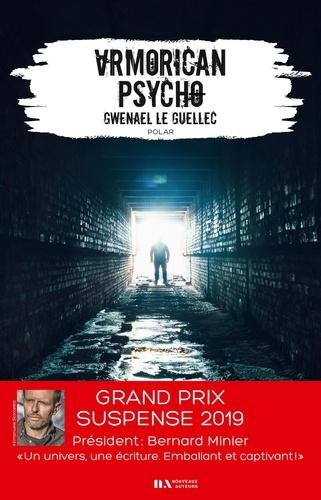 Armorican psycho - Gwenael Le Guellec - Format ePub - 9782819505860 - 13,99 €