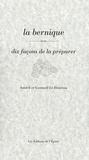 Gwenaël Le Houérou et Annick Le Houérou - La bernique - Dix façons de la préparer.