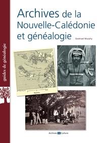 Gwénaël Murphy - Archives de la Nouvelle-Calédonie et généalogie.