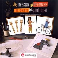 Ebooks télécharger kindle gratuitement Je dessine et détourne les objets du quotidien PDF ePub iBook in French