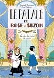 Gwenaële Barussaud - Le palace de Rose et Suzon - Le plus bel hôtel du monde.