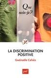 Gwénaële Calvès - La discrimination positive.