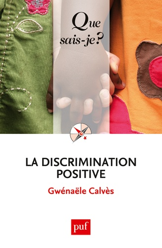 La discrimination positive - Gwénaële Calvès - 9782130734826 - 6,49 €