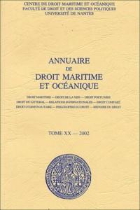 Gwénaèle Proutière-Maulion et  Collectif - Annuaire de droit maritime et océanique - Tome 20/2002.