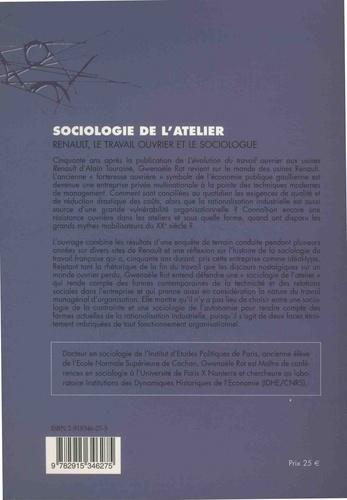 Sociologiede l'atelier. Renault, le travail ouvrier et le sociologue