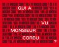 Gwenaëlle Abolivier - Qui a vu monsieur Corbu ?.