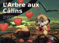 Gwenaëlle Alrique et Jean-Marc Filippi - L'Arbre aux Câlins.