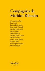 Gwenaëlle Aubry et Paul Audi - Compagnies de Mathieu Riboulet.
