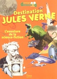 Gwenaëlle Aznar - Destination Jules Verne - L'aventure de la science-fiction.