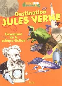 Gwenaëlle Aznar - Destination Jules Verne - L'aventure de la science-fiction.