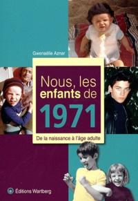 Deedr.fr Nous, les enfants de 1971 - De la naissance à l'âge adulte Image