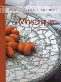 Gwenaëlle Barrier et Emmanuel Barrier - La Mosaïque - Accessoires, déco, customisation.