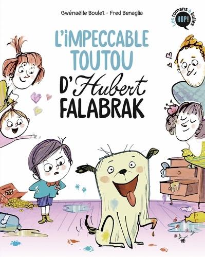 Hubert Falabrak, Tome 01. L'impeccable toutou d'Hubert Falabrak