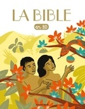 Gwénaëlle Boulet et Bénédicte Jeancourt-Galignani - La Bible en BD.