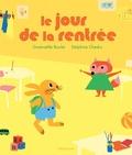 Gwénaëlle Boulet et Delphine Chedru - Le jour de la rentrée.