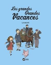 Gwénaëlle Boulet et Pascale HÉDELIN - Les grandes grandes vacances, Tome 02 - Le secret.