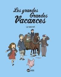 Gwénaëlle Boulet et Pascale Hédelin - Les grandes Grandes Vacances Tome 2 : Le secret.