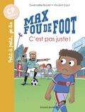 Gwenaelle Boulet - Max fou de foot, Tome 04 - C'est pas juste !.