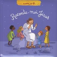 Gwénaëlle Boulet - Raconte-moi Jésus.