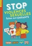 Gwénaëlle Boulet et Delphine Sauliere D'Izarny-Gargas - Stop aux violences sexuelles faites aux enfants.